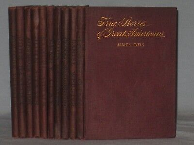 1898 Lot Set Of 10 Books True Stories Of Great Americans