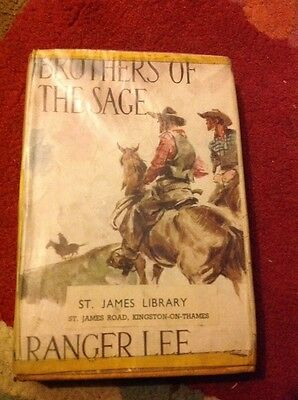Brothers Of The Sage by Ranger Lee Vintage Western Hardback Wild West Club 1951