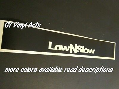 Low N Slow Decals Windshield Banners Sun Strip Sun Visor Car Stickers JDM