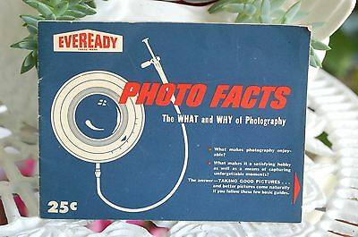 Vintage 1959 Eveready PHOTO FACTS The What & Why of Photography UNION CARBIDE