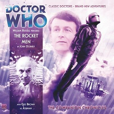 The Rocket Men (Doctor Who: The Companion Chronicles) (Audio CD), Dorney, John,.