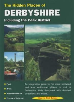 The Hidden Places of Derbyshire (Hidden Places Travel Guides),Barbara Vesey