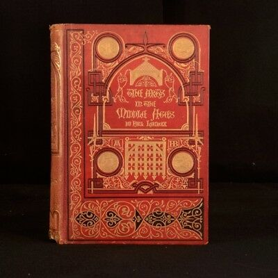 1886 The Arts in the Middle Ages Paul Lacrois Illustrated W Armstrong English Ed