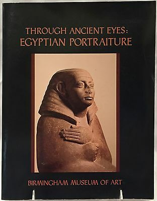 Through Ancient Eyes : Egyptian Portraiture by Donald Spanel (1988, SC) FREE S&H