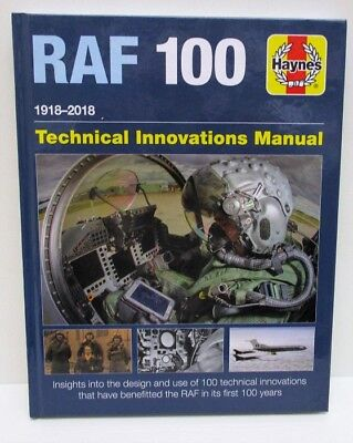 Haynes Owners Workshop - RAF 100 1918 - 2018 Technical Innovations Manual  Book
