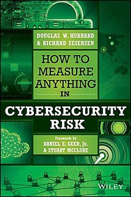 How to Measure Anything in Cybersecurity Risk ~ Douglas W. H ... 9781119085294