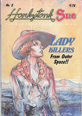 Honkeytonk Sue Lady Killers from Outer Space, by Bob Boze Bell, 1980