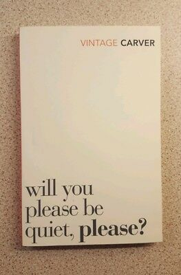 Raymond Carver Will You Please Be Quiet, Please? (Paperback) New Book