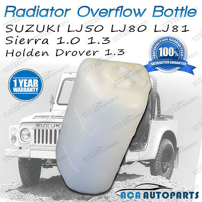 Radiator Overflow Bottle Suzuki LJ50 LJ80 Sierra 1.0 1.3 Maruti Holden Coolant