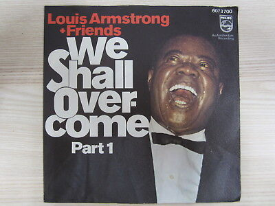Single / Louis Armstrong + Friends* ‎– We Shall Overcome Part 1 / PHILIPS / 1972