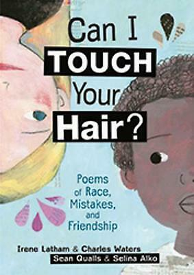 Can I Touch Your Hair? by Irene Latham Hardcover Book Free Shipping!