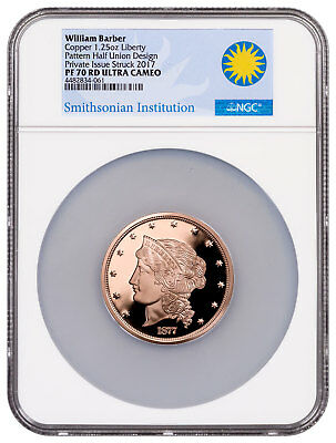 (2017) Smithsonian - Barber 1877 $50 Half-Union Copper NGC PF70 UC RD SKU50968