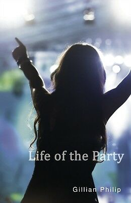 Life of the Party (Shades 2.0) (Paperback), PHILIP, GILLIAN, 9781781272022