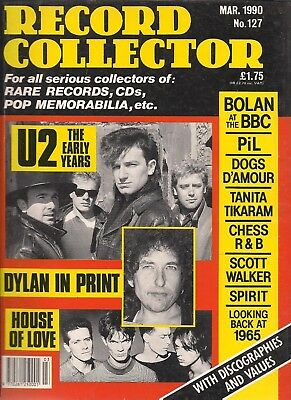 Record Collector  #127 March 1990   U2, PiL, Dylan, Dogs D'Amour