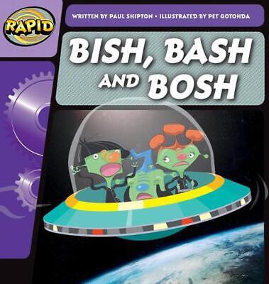 Rapid Phonics Bish, Bash, and Bosh Step 2 (fiction) by Paul Shipton Paperback Bo