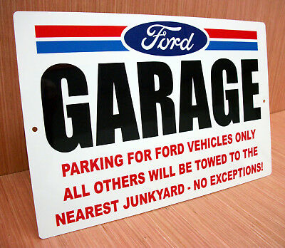 Ford Garage Parking Only Tow Away Funny Sign Mustang T Bird Bronco F150 250 350