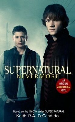 Supernatural: Nevermore by Keith R.A. DeCandido | Paperback Book | 9781845769451