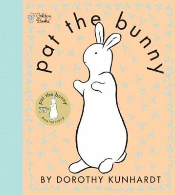 Touch-And-Feel: Pat the Bunny by Dorothy Kunhardt (2001, Novelty Book)