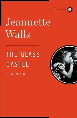 The Glass Castle : A Memoir by Jeannette Walls (2009, Hardcover, Special)