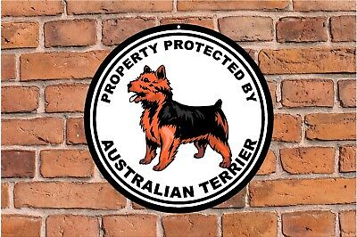 Property protected by Australian Terrier guard dog fence yard round metal sign c
