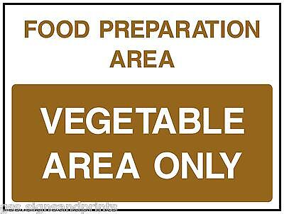 140x90MM FOOD PREPARATION / VEGETABLE AREA ONLY  - PRINTED VINYL STICKER