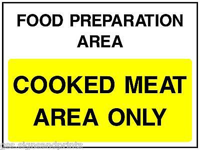 140x90MM FOOD PREPARATION AREA/ COOKED MEAT AREA ONLY  - PRINTED VINYL STICKER