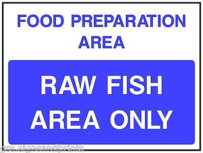 3 X QTY 140 x 90 MM FOOD PREPARATION AREA / RAW FISH AREA ONLY PRINTED STICKER