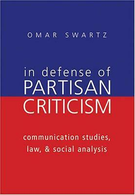 In Defense of Partisan Criticism: Communication Studies, Law, and Social Analysi