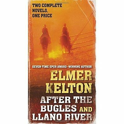 After the Bugles and Llano River by Kelton, Elmer   Mass Market Paperback Book  