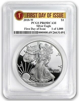 2018 W Silver Eagle Proof PCGS PR69 First Day Issue 1 of 1000 Label