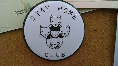 Stay At Home Club Large pin