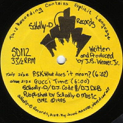 Schoolly D – P.S.K.-What Does It Mean? / Gucci Time