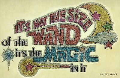 """Original """"It's Not The Size Of The Wand"""" Glitter Iron On Transfer"""