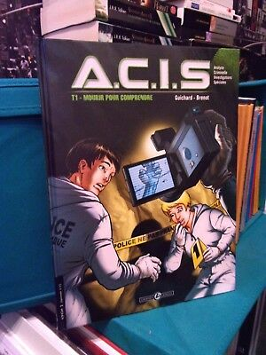 A.C.I.S, Tome 1 Mourir pour comprendre - BD Polar - COMME NEUF