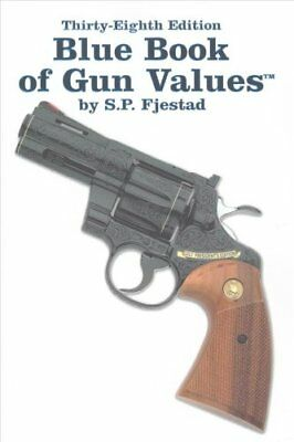 Blue Book of Gun Values-38th Edition by S. P. Fjestad (Paperback, 2017)