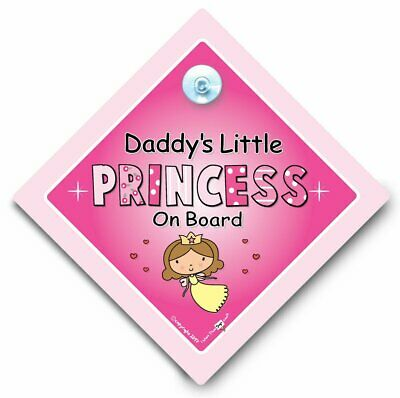 Daddy's Little PRINCESS On Board Car Sign, Baby On Board Sign, Suction Cup Sign