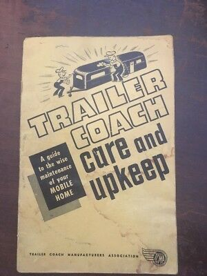 Vintage Booklet 1958 Trailer Coach Mobile Home Care And Upkeep