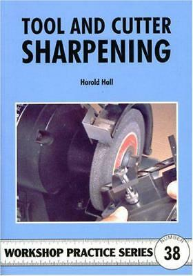 Tool and Cutter Sharpening (Workshop Practice) by Harold Hall | Paperback Book |
