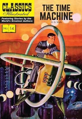 The Time Machine (Classics Illustrated) by H. G. Wells | Paperback Book | 978190
