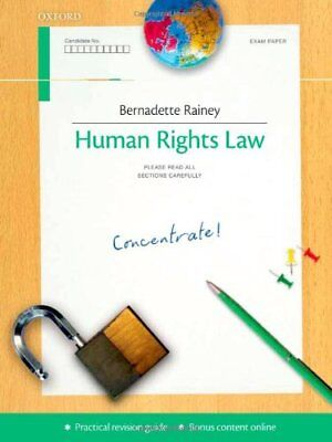 Human Rights Law Concentrate: Law Revision and Study Guide,Bernadette Rainey