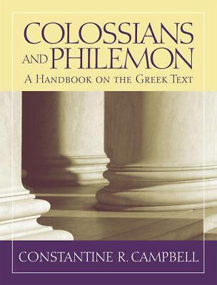 Colossians & Philemon: A Handbook on the Greek Text (Baylor Handbook on the Gree