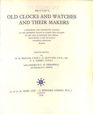 Old Clocks and Watches and Their Makers, Britten, F. J, Good Condition Book, ISB