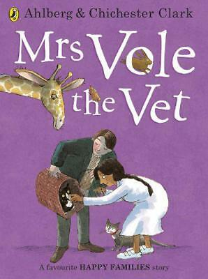 Mrs Vole the Vet (Happy Families) by Ahlberg, Allan   Paperback Book   978072329