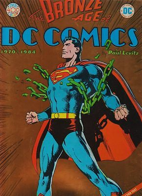 The Bronze Ages of DC Comics Hardcover-Album von Paul Levitz in Topzustand !!!