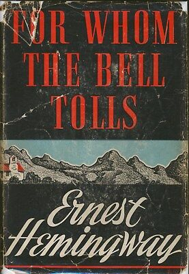 SIGNED Ernest Hemingway For Whom The Bell Tolls 1st Edition 1940