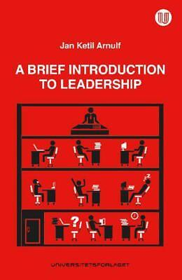 Brief Introduction to Leadership by Arnulf, Jan Ketil | Paperback Book | 9788215