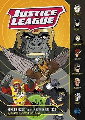 Justice League: Gorilla Grodd and the Primate Protocol by Brandon T. Snider Pape