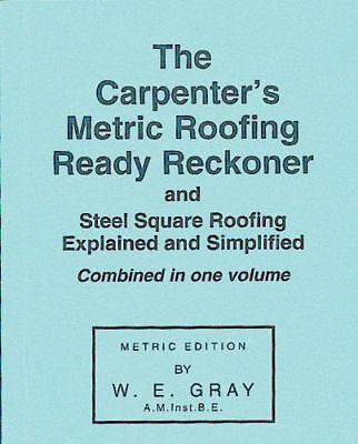 Carpenter's Metric Roofing Ready Reckoner by W.E. Gray | Paperback Book | 978085