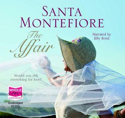 The Affair (Unabridged Audiobook) by Santa Montefiore, narrated by Jilly Bond  