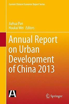 Annual Report on Urban Development of China 2013 (Current Chinese Economic Repor